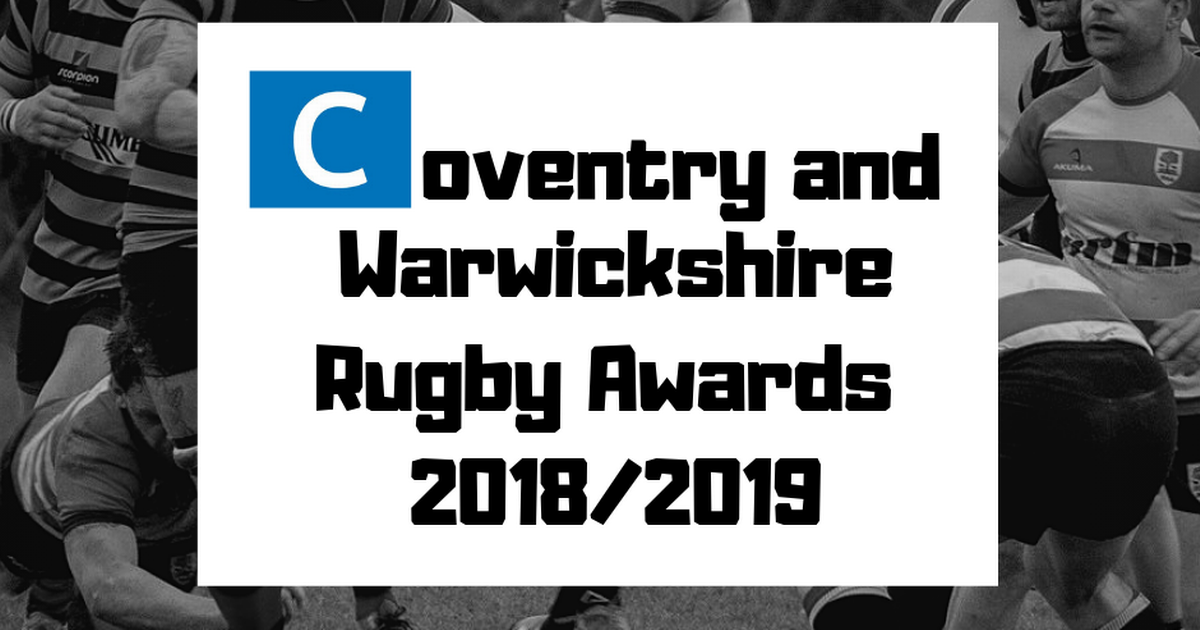 Coventry and Warwickshire rugby union awards 2018/19 – time to get your nominations in! – CoventryLive