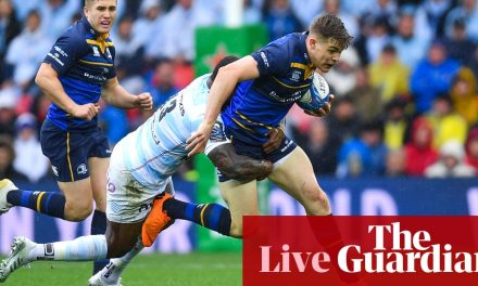 Leinster v Racing 92: European Rugby Champions Cup final – live!