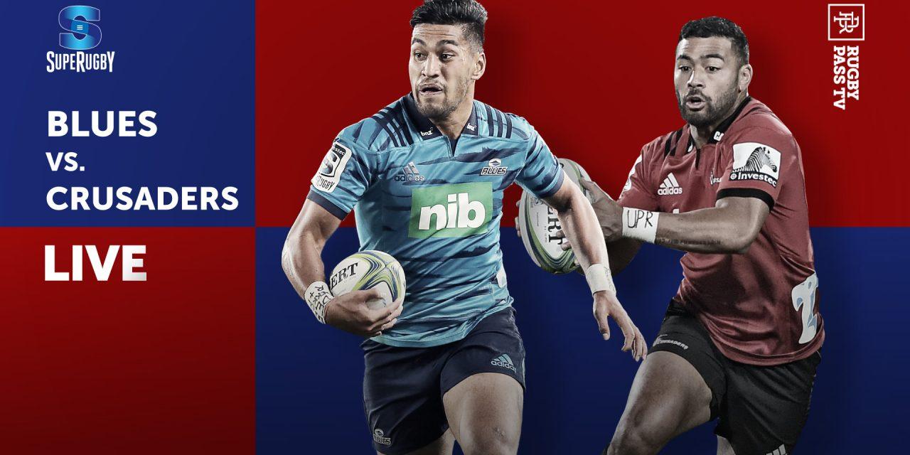 Blues vs Crusaders LIVE | Super Rugby