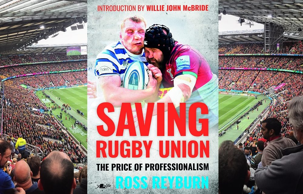 Review: Saving Rugby Union drives home its argument with the relentlessness of a rolling maul